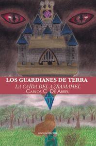 Los Guardianes de Terra: La caída del Azramahel: portada