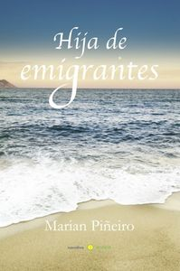 Hija de emigrantes: portada