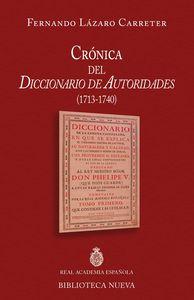 CRONICA DEL DICCIONARIO DE AUTORIDADES (1713 - 1740): portada