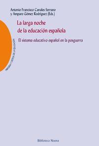 LA LARGA NOCHE DE LA EDUCACIÓN ESPAÑOLA: portada