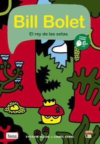 Bill Bolet el rey de las setas: portada