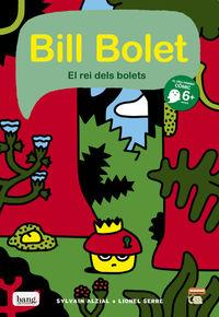 Bill Bolet el rei dels bolets: portada