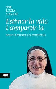 ESTIMAR LA VIDA I COMPARTIR-LA: portada