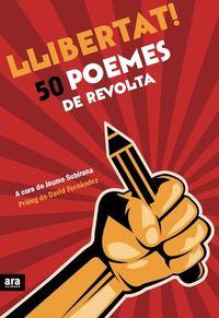 LLIBERTAT! 50 POEMES DE REVOLTA: portada