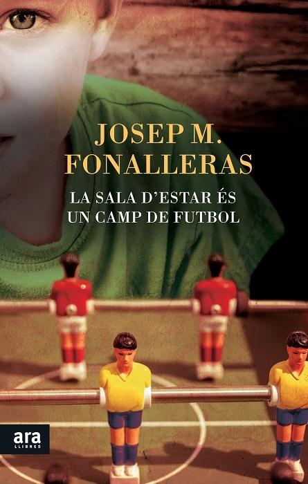 SALA D'ESTAR �S UN CAMP DE FUTBOL, LA: portada