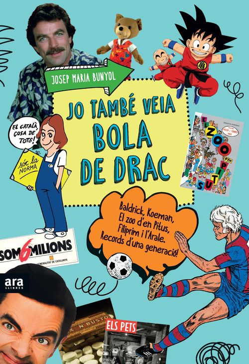 JO TAMBÉ VEIA BOLA DE DRAC, 2a ED.: portada