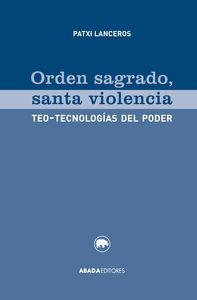 ORDEN SAGRADO, SANTA VIOLENCIA: portada