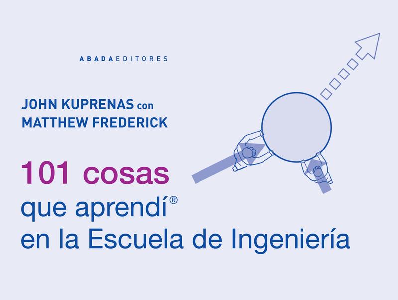 101 COSAS QUE APRENDí EN LA ESCUELA DE INGENIERíA: portada