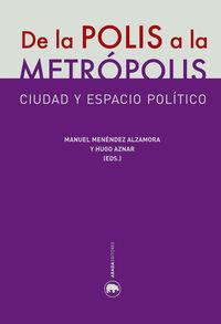 DE LA POLIS A LA METRóPOLIS: portada
