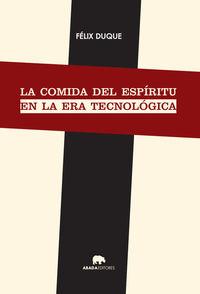 LA COMIDA DEL ESPíRITU EN LA ERA TECNOLóGICA: portada