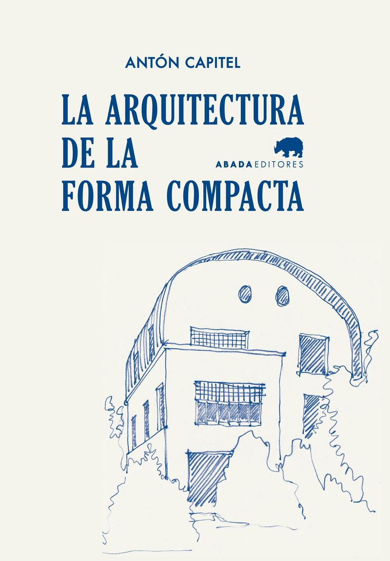 LA ARQUITECTURA DE LA FORMA COMPACTA: portada