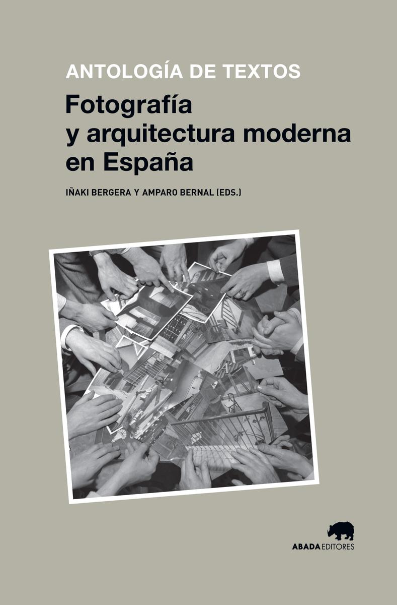 FOTOGRAFíA Y ARQUITECTURA MODERNA EN ESPAñA: portada