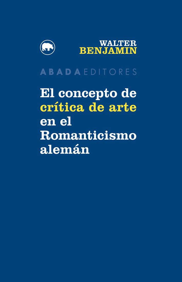 EL CONCEPTO DE CRíTICA DE ARTE EN EL ROMANTICISMO ALEMáN: portada