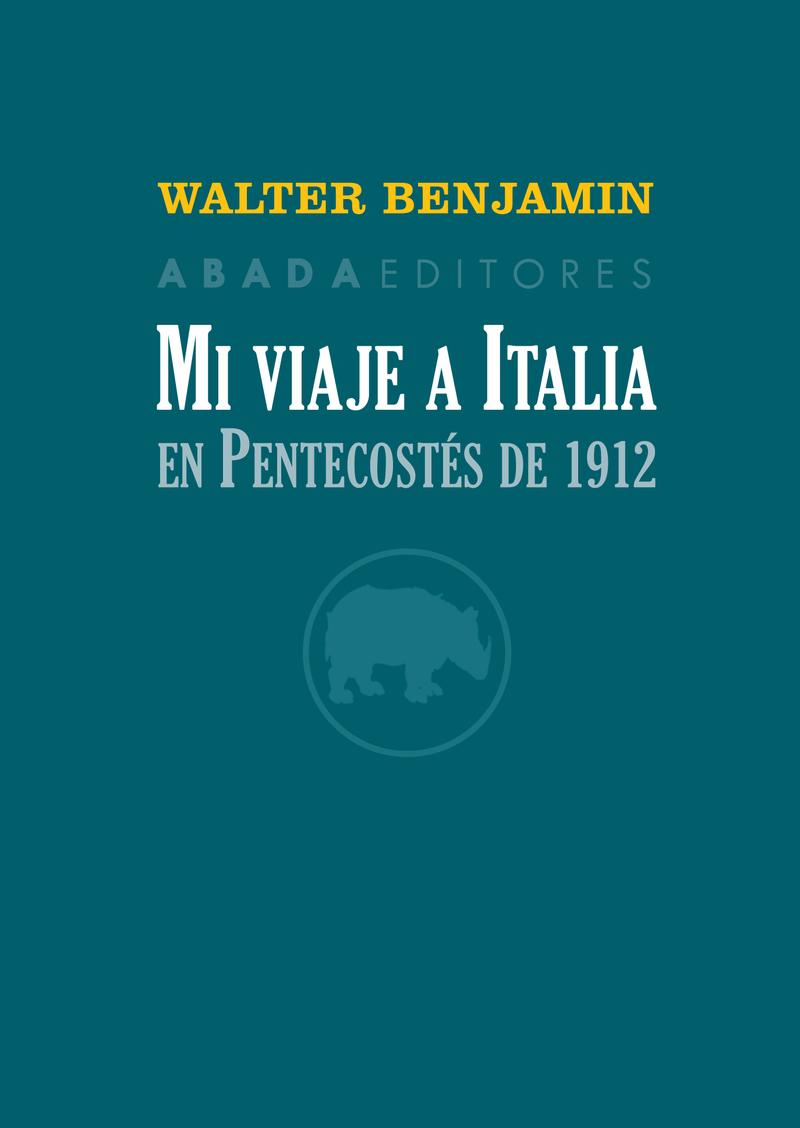 MI VIAJE A ITALIA EN PENTECOSTéS DE 1912: portada