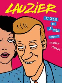LAS COSAS DE LA VIDA (INTEGRAL): portada