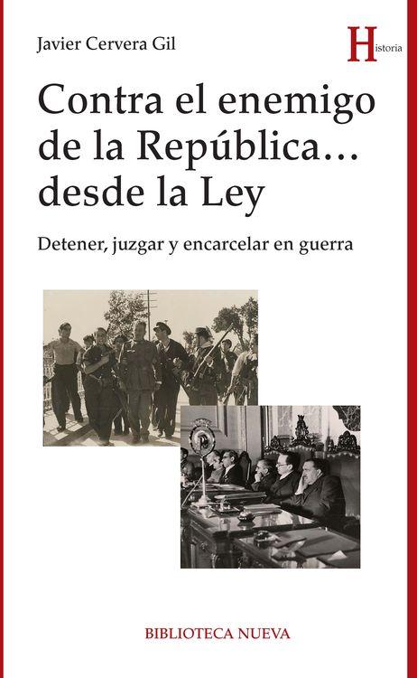 CONTRA EL ENEMIGO DE LA REPÚBLICA... DESDE LA LEY: portada