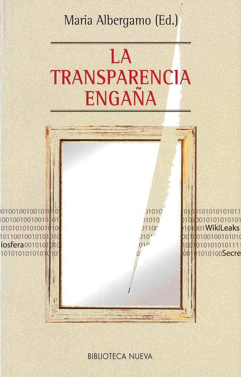 TRANSPARENCIA ENGAÑA, LA: portada
