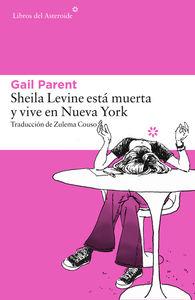 SHEILA LEVINE ESTÁ MUERTA Y VIVE EN NUEVA YORK: portada