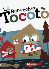 La ranocchia Tocotò: portada