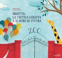 Orsetto, la vecchia giraffa e il muro di pietra: portada