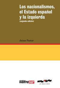 Nacionalismos, el Estado español y la izquierda, Los (2ª ed.: portada