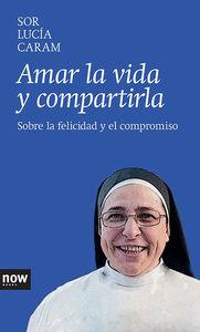 AMAR LA VIDA Y COMPARTIRLA: portada