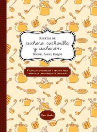 RECETAS DE CUCHARA, CUCHARILLA Y CUCHARÓN: portada