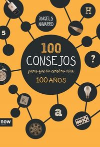 100 CONSEJOS PARA QUE TU CEREBRO VIVA 100 AÑOS: portada