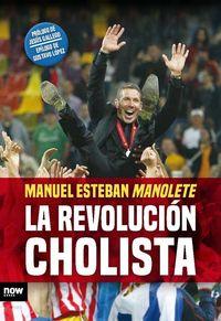 REVOLUCION CHOLISTA, LA: portada
