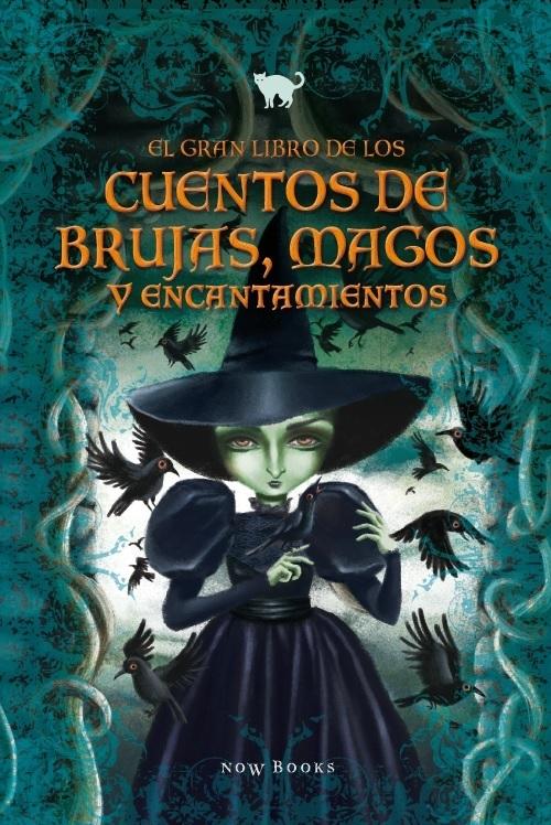 GRAN LIBRO DE LOS CUENTOS DE BRUJAS, MAGOS Y ENCANTAMIENTOS: portada