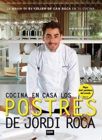 COCINA EN CASA LOS POSTRES DE JORDI ROCA, RÚSTICA, 2a ED: portada