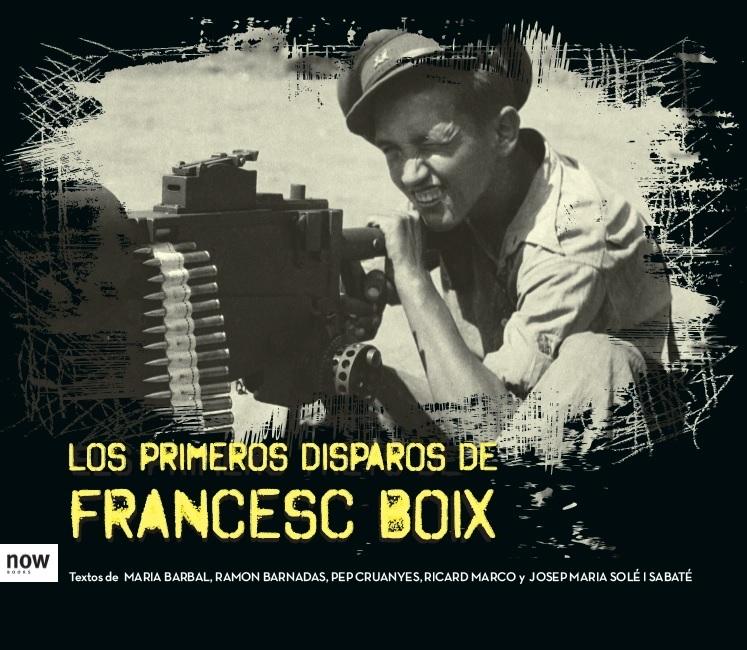 LOS PRIMEROS DISPAROS DE FRANCESC BOIX: portada