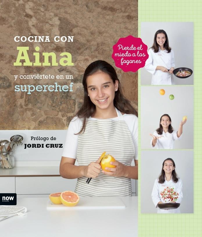 COCINA CON AINA Y CONVIÉRTETE EN SUPERCHEF: portada