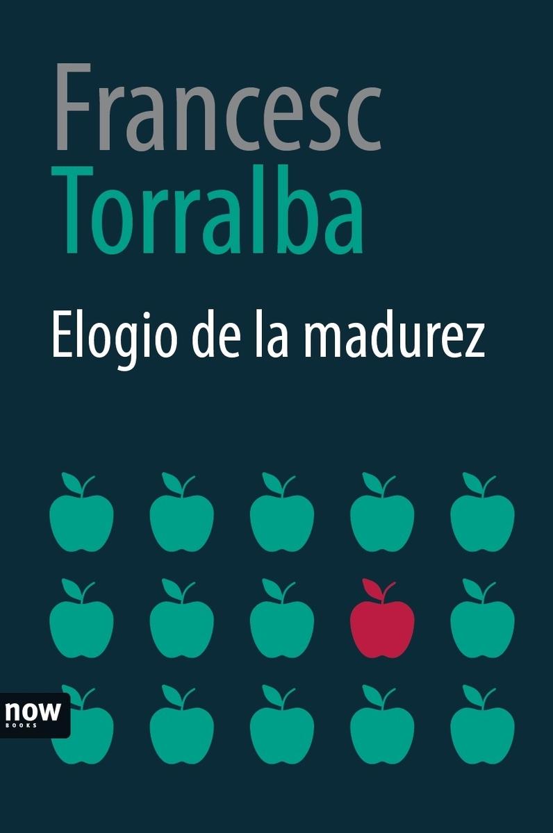 Elogio de la madurez, 3a Ed: portada