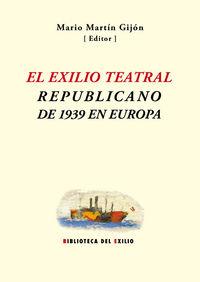 El exilio teatral republicano de 1939 en Europa: portada