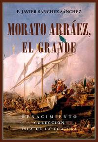 Morato Arráez, el Grande: portada
