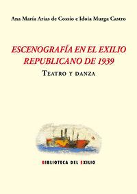 Escenograf�a en el exilio republicano de 1939: portada