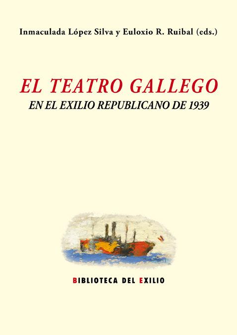 El teatro gallego y el exilio republicano de 1939: portada