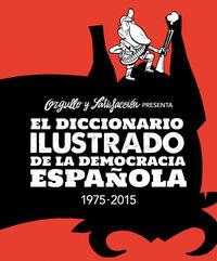 EL DICCIONARIO ILUSTRADO DE LA DEMOCRACIA ESPAÑOLA 2.ª ED.: portada