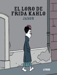 EL LORO DE FRIDA KAHLO: portada