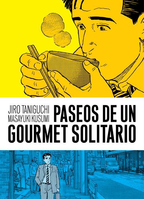 PASEOS DE UN GOURMET SOLITARIO 2.ª ED.: portada
