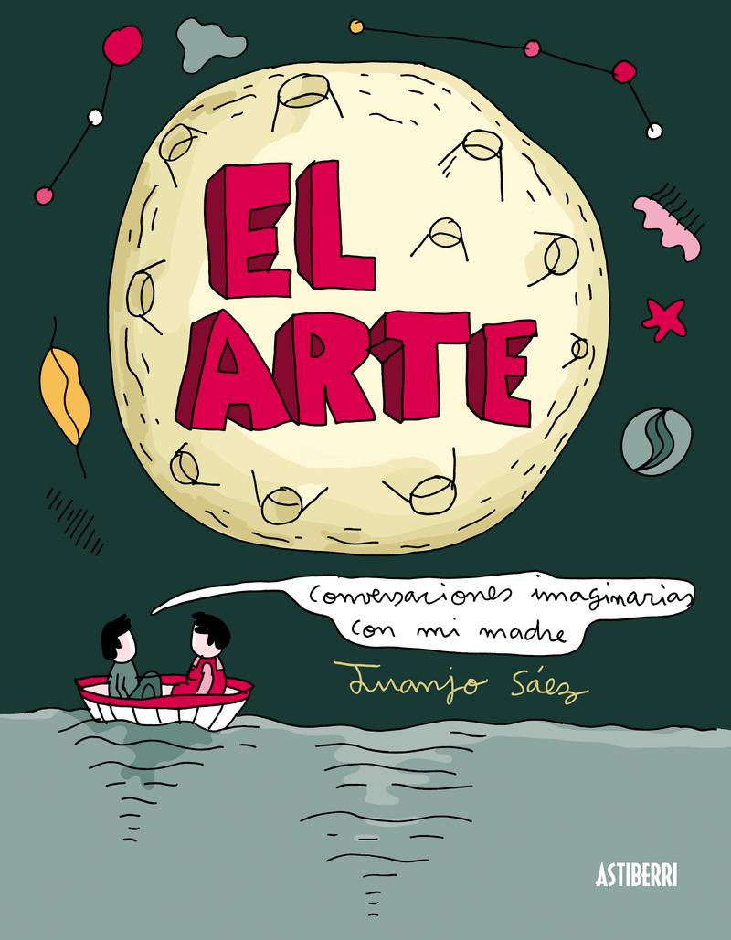 EL ARTE. CONVERSACIONES IMAGINARIAS CON MI MADRE: portada