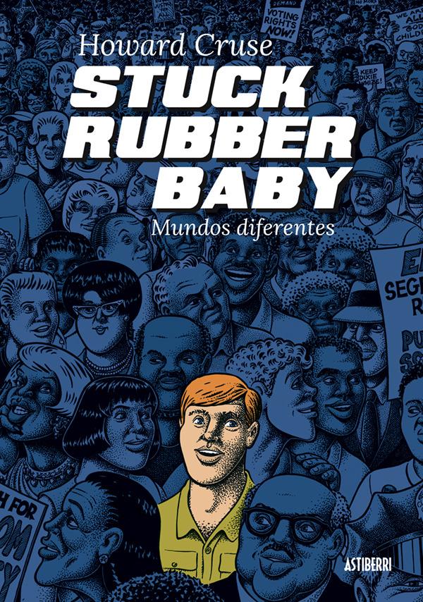 STUCK RUBBER BABY: portada