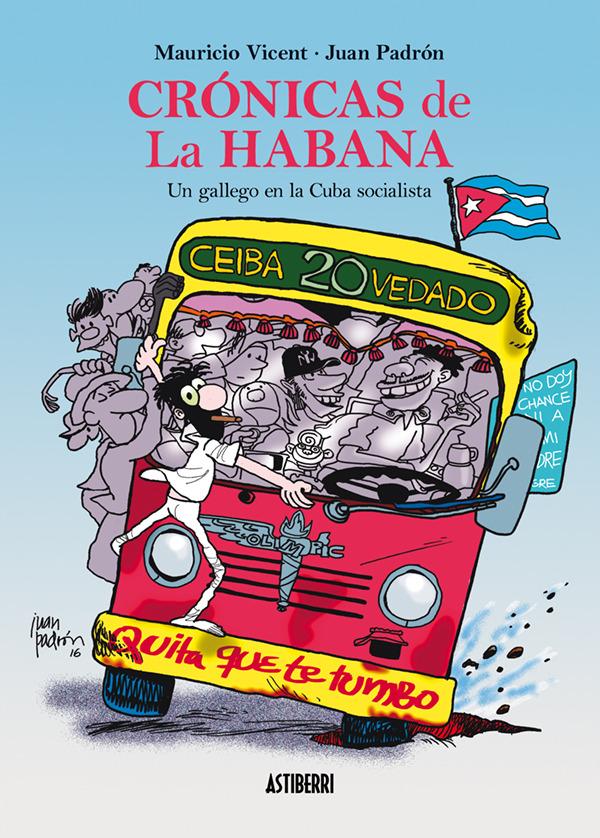 CRóNICAS DE LA HABANA. UN GALLEGO EN LA CUBA SOCIALISTA: portada
