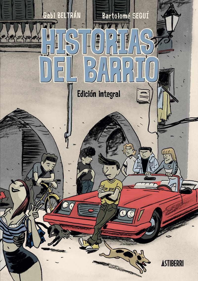 HISTORIAS DEL BARRIO. EDICION INTEGRAL: portada