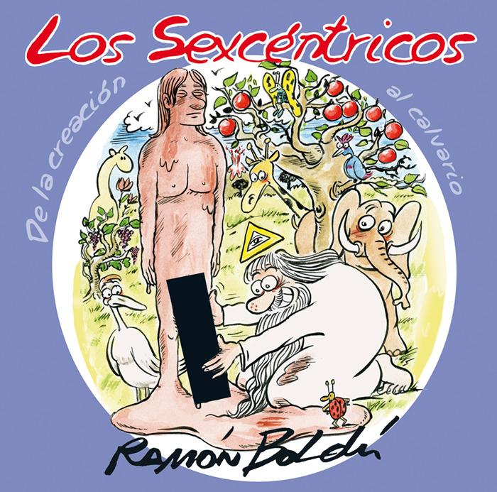 LOS SEXCENTRICOS. DE LA CREACION AL CALVARIO: portada