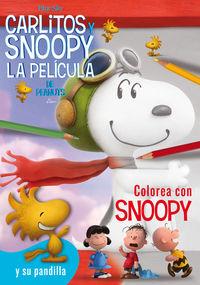 COLOREA CON SNOOPY Y SU PANDILLA -  Carlitos y Snoopy: portada