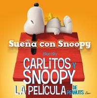 SUEÑA CON SNOOPY -  Carlitos y Snoopy: portada