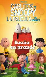 SUEÑA EN GRANDE -  Carlitos y Snoopy: portada