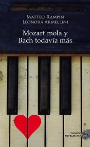 Mozart mola y Bach todav�a m�s: portada